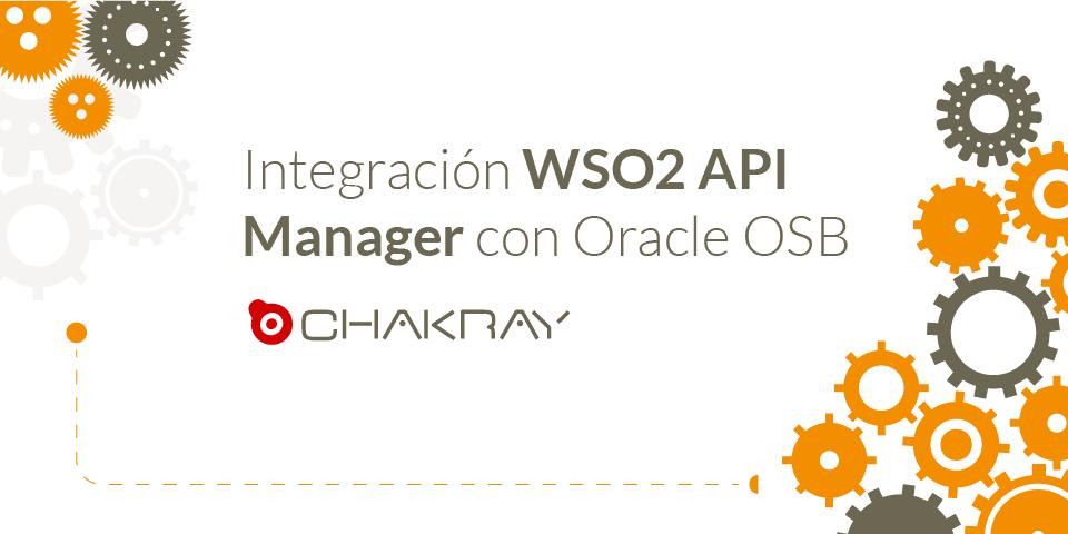 Integración WSO2 API Manager con Oracle OSB