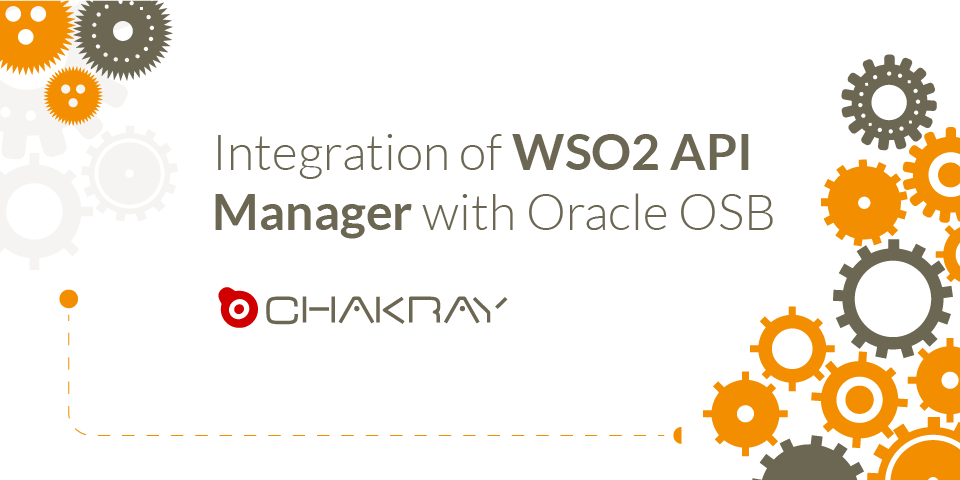 Case Study: Integration of WSO2 API Manager with Oracle OSB